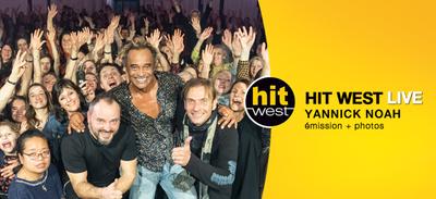 HIT WEST LIVE - YANNICK NOAH : les photos + l'émission