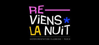 «Reviens la nuit»: des soirées test à Paris!