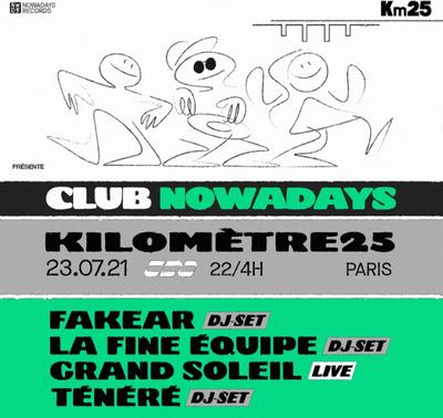 Le Club Nowadays fait son retour au Kilomètre 25