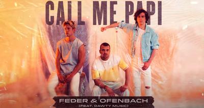 Feder & Ofenbach s'associent sur «Call Me Papi»