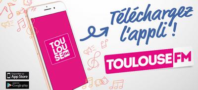 Téléchargez l'appli Toulouse FM !