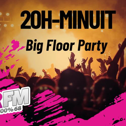 BIG FLOOR PARTY