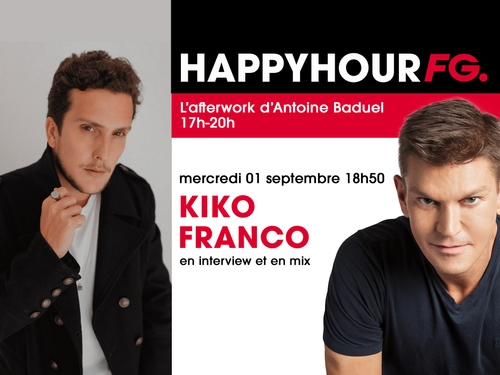 Kiko Franco invité de l'Happy Hour FG !