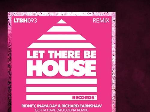 Coup de cœur FG: Moodena remixe 'Gotta have' de Ridney et Richard...
