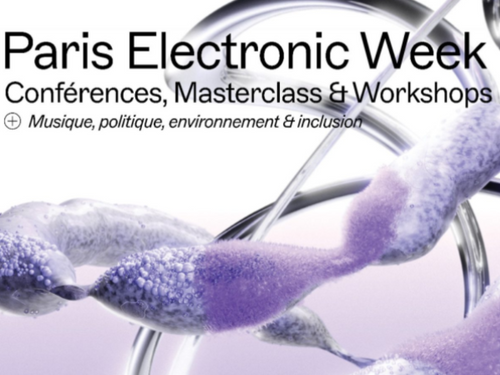 La Paris Electronic Week est de retour du 22 au 24 septembre