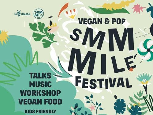Smmmile Festival: le festival vegan de la rentrée