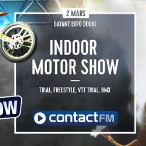 L'INDOOR MOTOR SHOW AVEC CONTACT FM