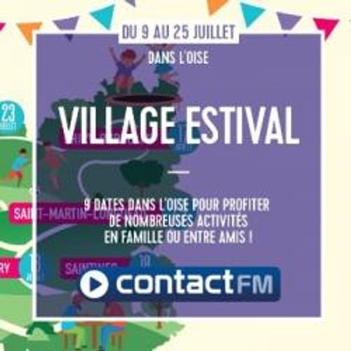 LE VILLAGE ESTIVALE DE L'OISE AVEC CONTACT FM