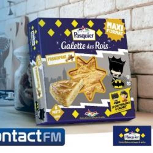 GAGNEZ VOTRE GALETTE DES ROIS AVEC BRIOCHE PASQUIER SUR CONTACT FM !