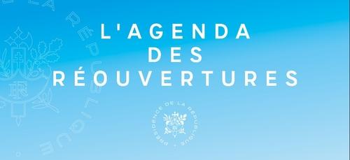 Un agenda de réouvertures, du 19 mai au 30 juin