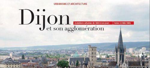Un livre sur l'évolution urbaine de la ville de Dijon
