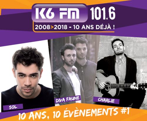 2008 / 2018 : K6FM, 10 ans, 10 évènements #1