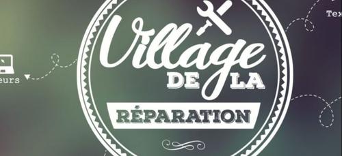 Le Village de la réparation a lieu ce samedi