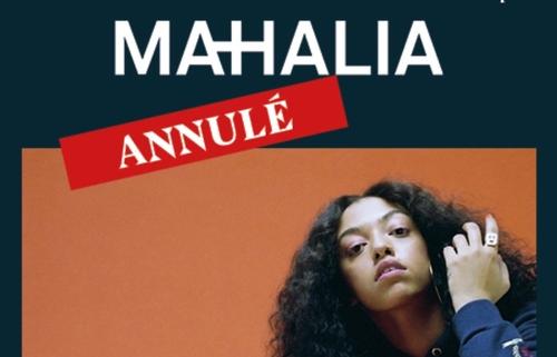 Le concert de Mahalia prévu ce soir, vendredi 12 avril, à La Vapeur...