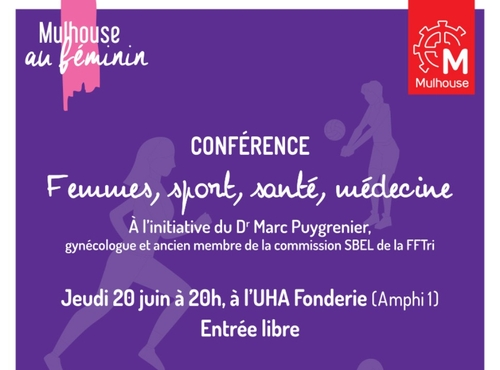 "Mulhouse au Féminin : conférence""Femmes, Sport, Santé, Médecine"""