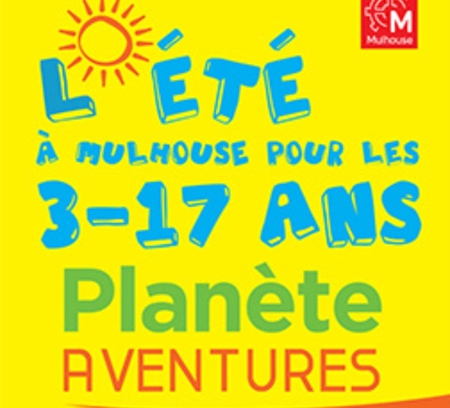 Planète Aventures tout l'été à Mulhouse