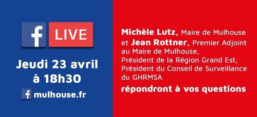 Covid-19 à Mulhouse : Facebook Live jeudi 23/04 à 18h30 en présence...