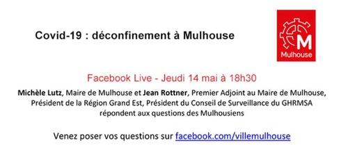 Déconfinement à Mulhouse : Facebook Live en présence de Michèle...