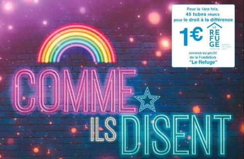 """""""Comme il Disent"""" : une compilation pour lutter contre l'homophobie..."""