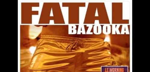 Fatal Bazooka de retour avec un nouveau single
