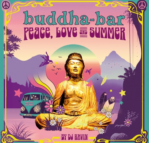 George V Records présente Buddha-Bar Peace, Love & Summer