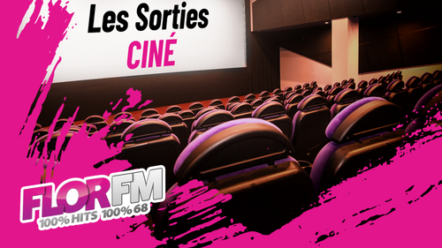 LES SORTIES CINEMA EN ALSACE DU 20 OCTOBRE