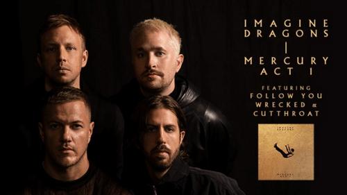 """Imagine Dragons dévoile son nouvel album """"Mercury : Act 1"""""""