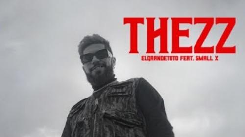 ElGrandeToto - Thezz (feat. SmallX)