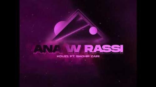 KOUZ1 - Ana W Rassi
