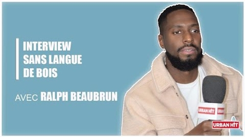 Ralph Beaubrun : l'interview sans langue de bois