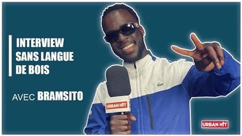 Bramsito : l'interview sans langue de bois