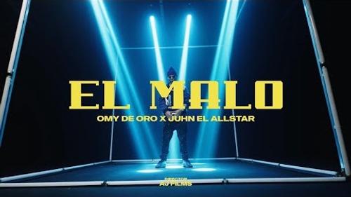 Omy De Oro - El Malo (feat. Juhn)