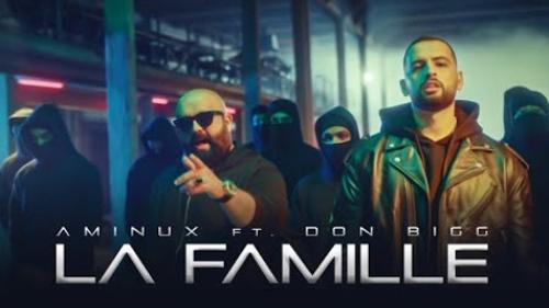 Aminux - La Famille (feat. Don Bigg)
