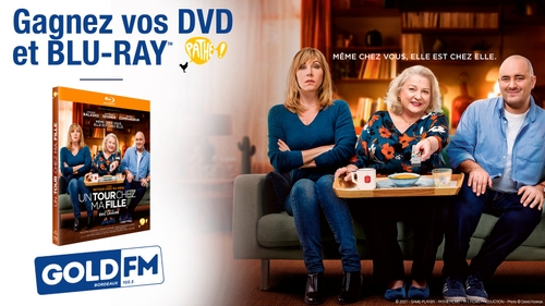 """Gagnez vos DVD et Blu-Ray """"Un tour chez ma fille"""""""