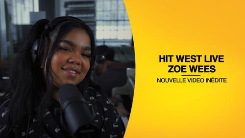 ZOE WEES - Hit West Live 2021