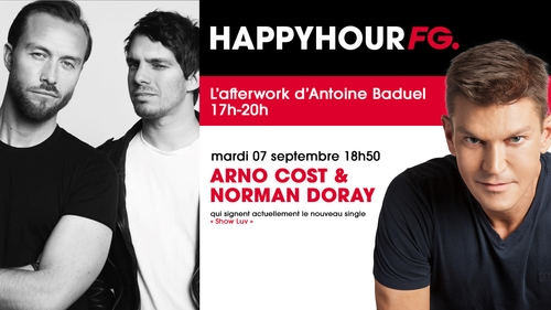 Arno Cost & Norman Doray, invités de l'Happy Hour FG  !