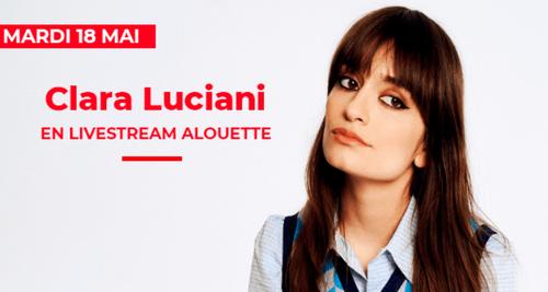 Clara Luciani en Livestream sur Alouette !