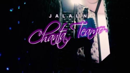"Clip : ""Chanta Teamo"" de Jalal"