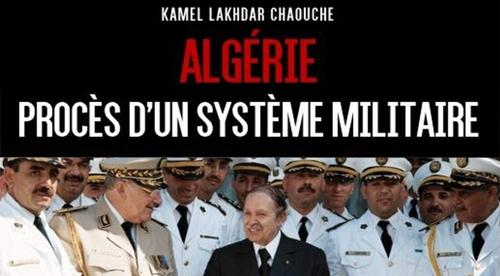Parution du livre « Algérie : Procès d'un système militaire », de...