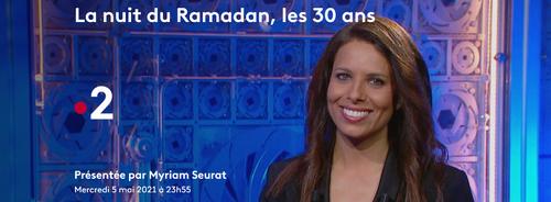 """""""La Nuit du Ramadan"""" fête ses 30 ans sur France 2 !"""