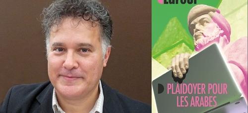 """""""Plaidoyer pour les Arabes"""", le nouvel ouvrage de Fouad Laroui"""