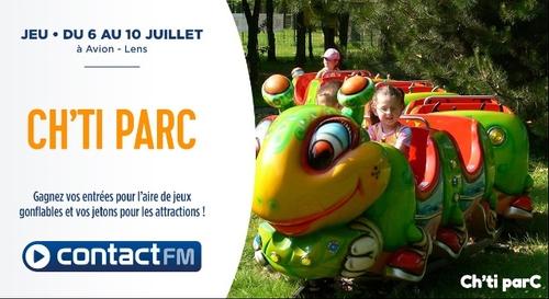 GAGNEZ VOS PASS POUR LE CH'TI PARC AVEC CONTACT FM