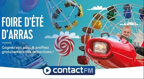 GAGNEZ VOS PASS POUR LA FOIRE D'ÉTÉ D'ARRAS AVEC CONTACT FM