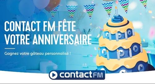 CONTACT FM FÊTE VOTRE ANNIVERSAIRE !