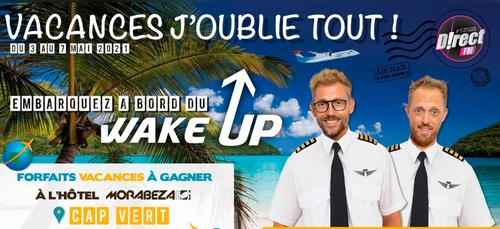 « Vacances J'oublie Tout » à partir du 3 mai dans le WAKE UP