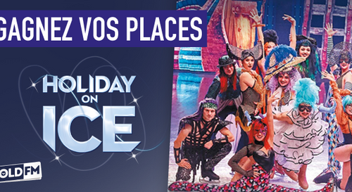 GAGNEZ VOS PLACES POUR HOLIDAY ON ICE