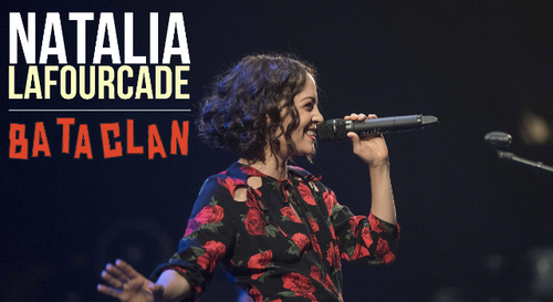 A GAGNER : Natalia Lafourcade en concert au Bataclan !