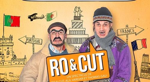 Gagnez vos places pour le spectacle de Ro & Cut à la Comédie...