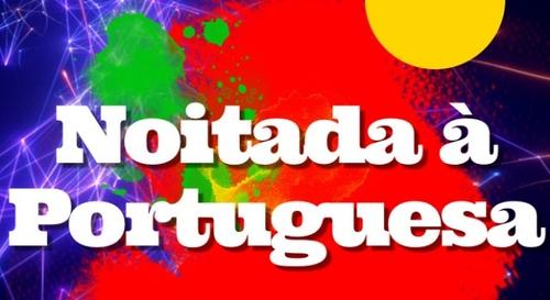 Gagnez vos places pour la Noitada à Portuguesa à Villeparisis !