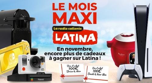 Mois Maxi Latina : gagnez des tonnes de cadeaux !